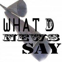 WHAT d NEWS SAY